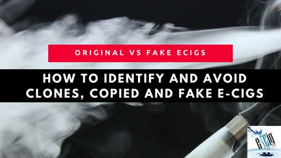 fake ecigs and clones